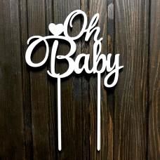 "Топпер ""Oh baby"" / ДВП / білий / 13х19 см"